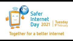 Safer Internet Day 2021 - Together for a better Internet!